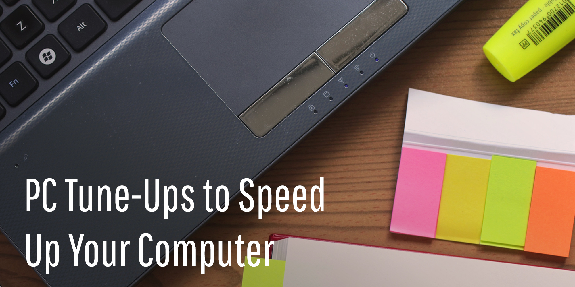 PC Tune-Ups To Speed Up Your Computer